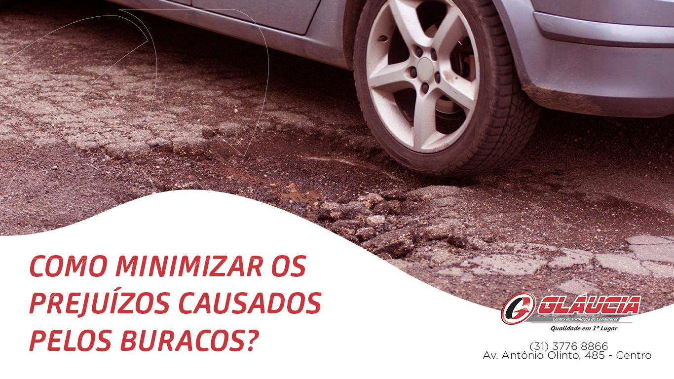 Como minimizar os prejuízos causados pelos buracos?