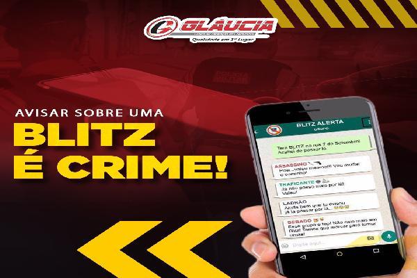 Avisar sobre uma BLITZ É CRIME!